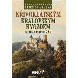 Křivoklátským královským hvozdem - Otomar Dvořák