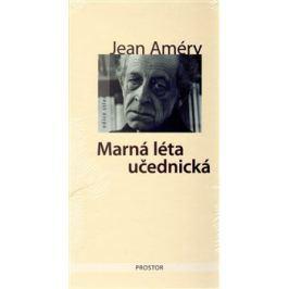 Marná léta učednická - Jean Améry