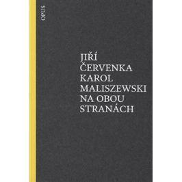 Na obou stranách - Jiří Červenka, Karol Maliszewski