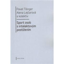 Sport osob s intelektovým postižením - Pavel Tilinger, Alena Lejčarová