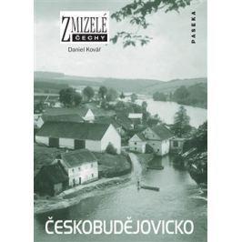 Zmizelé Čechy-Českobudějovicko - Daniel Kovář