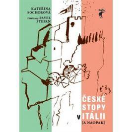 Itálie - České stopy v Itálii ( a naopak) - Kateřina Sochorová