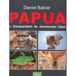 Papua s fotoaparátem ke stromovým lidem - Daniel Balcar