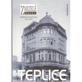 Zmizelé Čechy-Teplice - Květoslava Kocourková, Karel Vilím