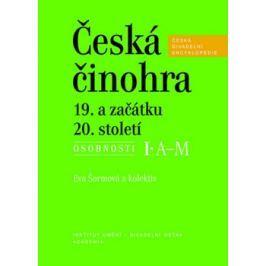 Česká činohra 19. a začátku 20. století - Eva Šormová, kol.