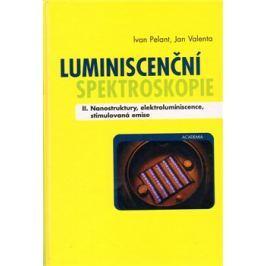 Luminiscenční spektroskopie II. díl - Jan Valenta, Ivan Pelant