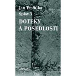 Doteky a posedlosti - Jan Trefulka