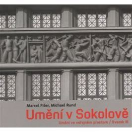 Umění v Sokolově - Marcel Fišer, Michael Rund