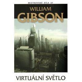 Virtuální světlo - William Gibson