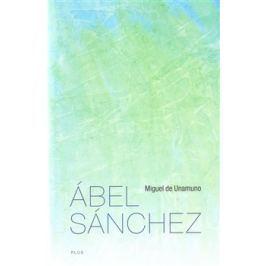 Ábel Sánchez - Miguel de Unamuno