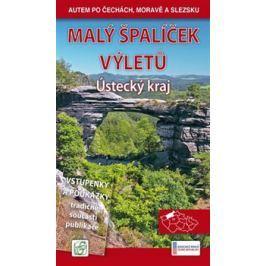 Malý špalíček výletů - Ústecký kraj - Peter David, Vladimír Soukup, Ludvík Petr
