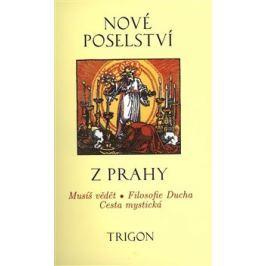 Nové poselství z Prahy