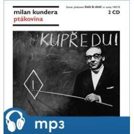 Ptákovina, mp3 - Milan Kundera