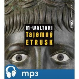 Tajemný Etrusk, mp3 - Mika Waltari
