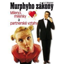Murphyho zákony - milenci, milenky a partnerské vztahy - Karl Wagner