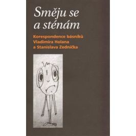 Směju se a sténám - Stanislav Zedníček, Vladimír Holan