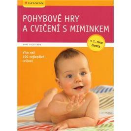 Pohybové hry a cvičení s miminkem - Anne Pulkkinen