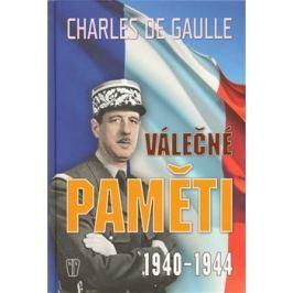 Válečné paměti 1940-1944 - Charles de Gaulle