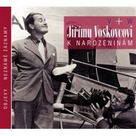 Jiřímu Voskovcovi k narozeninám - Jiří Voskovec