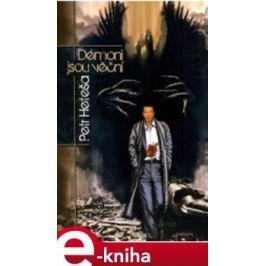 Démoni jsou věční - Petr Heteša