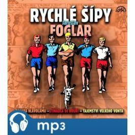 Rychlé šípy, mp3 - Jaroslav Foglar