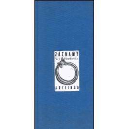 Záznamy - Jottings - W.J. Stankiewicz