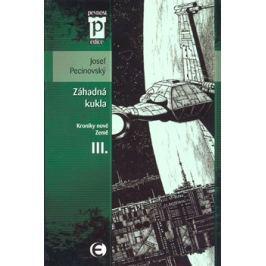 Záhadná kukla - Josef Pecinovský