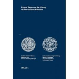 Prague Papers on the History of International Relations 1/2011