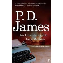 An Unsuitable Job for a Woman - Phyllis Dorothy Jamesová