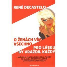 O ženách vím všechno - René Decastelo