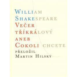 Večer tříkrálový aneb Cokoli chcete - William Shakespeare