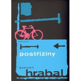 Postřižiny - Bohumil Hrabal