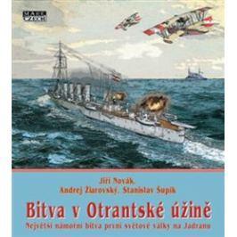 Bitva v Otrantské úžině - Jiří Novák, Andrej Žiarovský, Stanislav Šupík