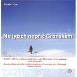 Na lyžích napříč Grónskem - Zdeněk Lyčka