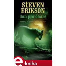 Daň pro ohaře - Steven Erikson