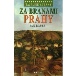 Za branami Prahy - Jan Bauer