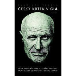 Český krtek v CIA - Vladimír Ševela