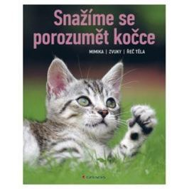 Snažíme se porozumět kočce - Brigitte Rauth–Widmann