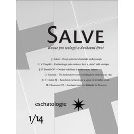 Salve 1/2014 – Eschatologie