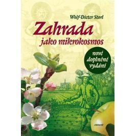 Zahrada jako mikrokosmos - Dieter Storl Wolf