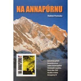 Na Annapúrnu - Vladimír Procházka