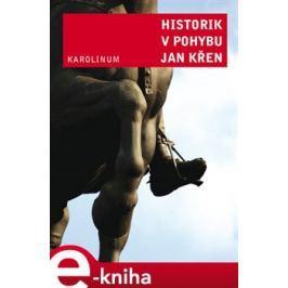 Historik v pohybu - Jan Křen