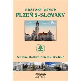 Městský obvod Plzeň 2-Slovany - Tomáš Bernhardt, Petr Mazný, Petr Flachs