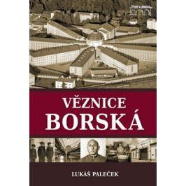 Věznice borská - Lukáš Paleček