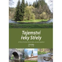 Tajemství řeky Střely - Jiří Schierl, Jiří Fák, Martin Váňa, Jaroslav Vogeltanz