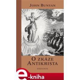 O zkáze Antikrista - John Bunyan