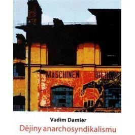 Dějiny anarchosyndikalismu - Vadim Damier