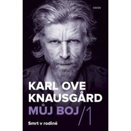 Můj boj 1: Smrt v rodině - Karl Ove Knausgard