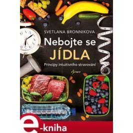 Nebojte se jídla - Svetlana Bronnikova