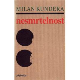 Nesmrtelnost - Milan Kundera